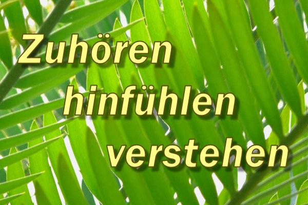 Motto von Psychotherapie Sonnenberg, 1030 Wien: Zuhören - hinfühlen - verstehen